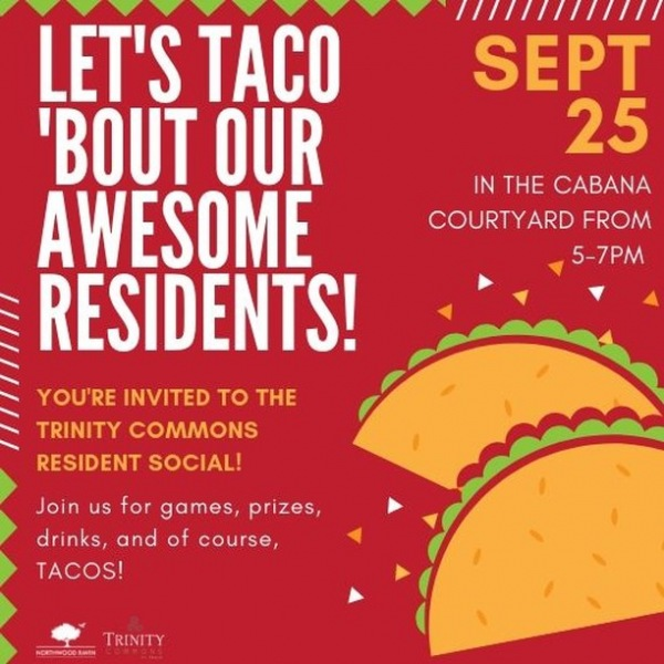 Don't let the #mondayblues get you down. Keep focused on #tacotuesday and our #TrinityCommons resident event in our Cabana Courtyard tomorrow from 5-7pm! #thisisNWRliving #weloveourresidents